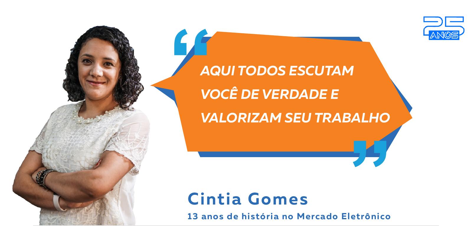 ME 25 anos: os colaboradores mais antigos da empresa – Cintia Gomes